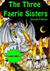 the three faerie sisters, by the Crazymad Writer