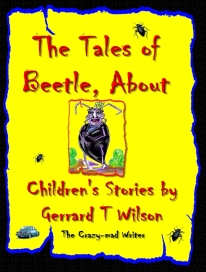 The Tales of Beetle About at the Crazymad Writer's blog