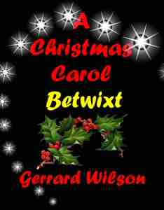 A Christmas Carol Betwixt